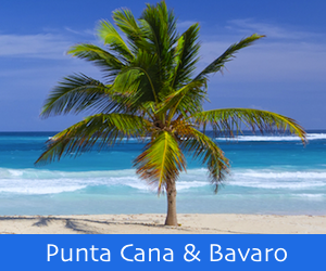 Bavaro and Punta Cana